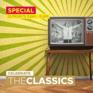 Special: Celebrate the Classics