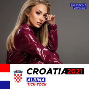 "Croatia 2021: Albina ""Tick-Tock"""