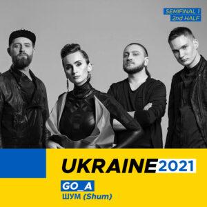 """Ukraine 2021: Go_A """"Shuma"""""""